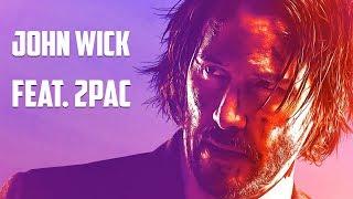 JOHN WICK 3 - Parabellum Trailer (2Pac Remix)
