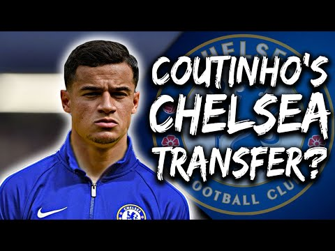 Chelsea News: Phillipe Coutinho's Agent Pushes Chelsea Transfer & Granovskaia Contacts Barcelona!