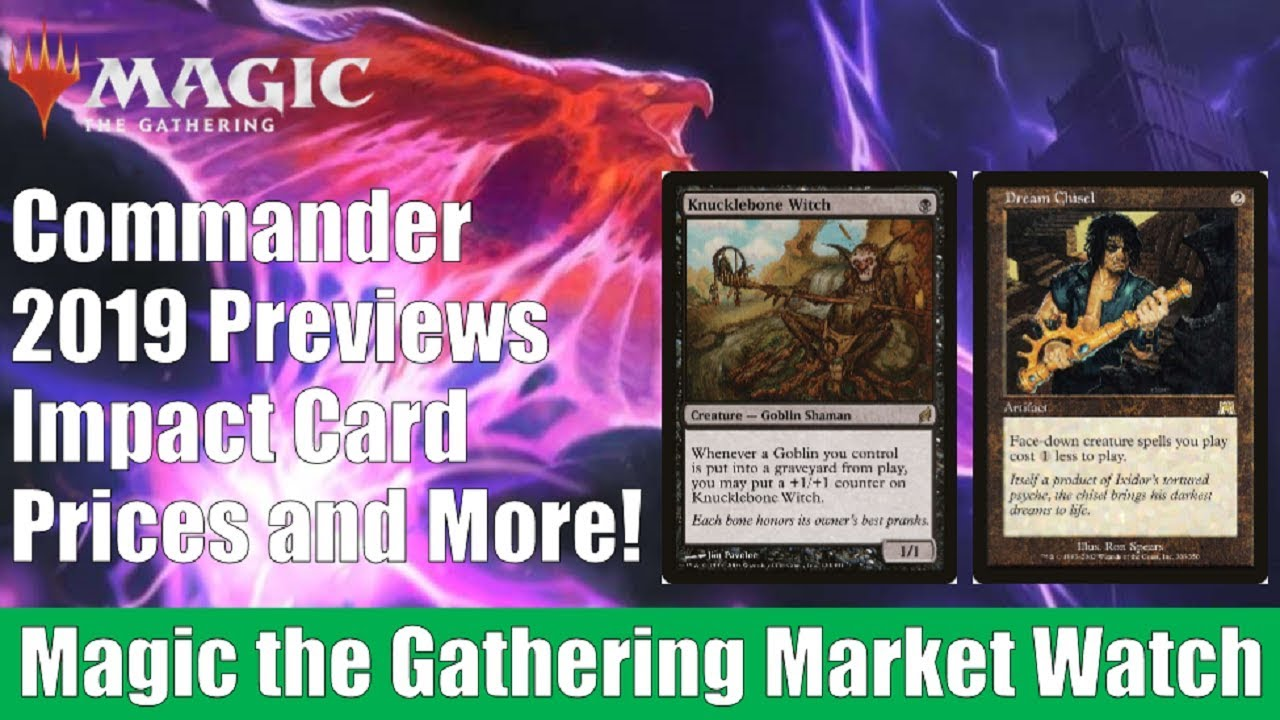 MTG Market Watch: Commander 2019 Previews Impact Card Prices and More