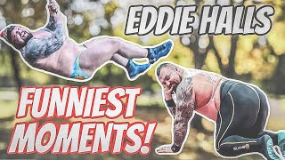 Eddie Halls Funniest Strongman Moments