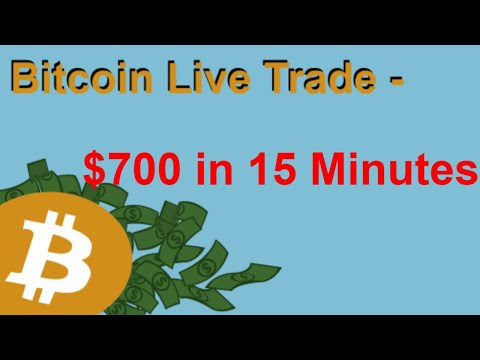 Bitcoin Live Trade - $700 In 15 Minutes