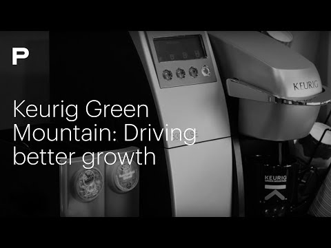 Keurig Green Mountain: Driving Better Growth Through Disruption