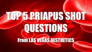 TOP 5 P SHOT QUESTIONS   LAS VEGAS AESTHETICS
