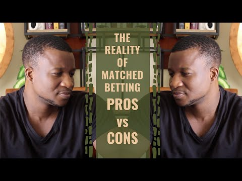 The Reality Of Matched Betting - Pros vs Cons