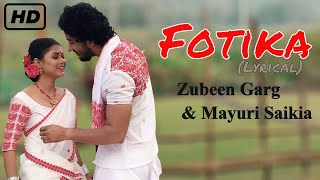 Fotika by Zubeen Garg & Mayuri Saikia (Lyrical) New Assamese 2018 Bihu Song | Shopolo