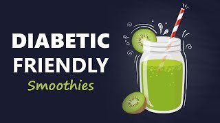 4 Amazing Smoothies For Diabetics