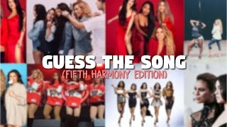 Guess The Song (Fifth Harmony)