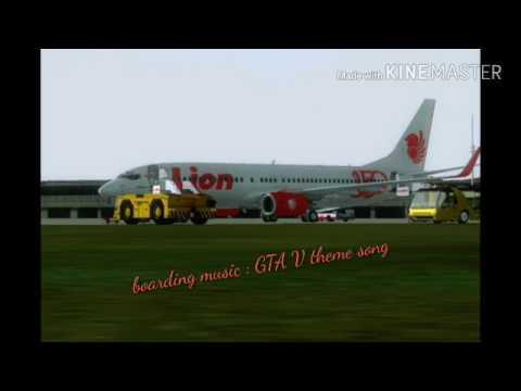 [FSX] Lion Air-PMDG 737-800 NGX WL(prepare Flight, Boarding, Taxi, Take-off)