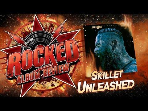 Rocked: Album Review: Skillet – Unleashed