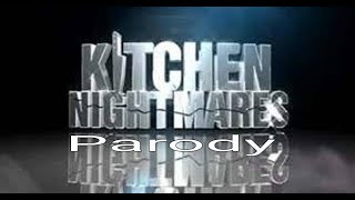 Kitchen Nightmares Parody