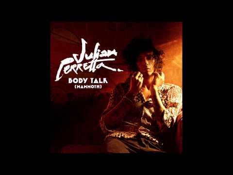 Julian Perretta - Body Talk (official audio)