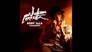 Julian Perretta - Body Talk (official audio)