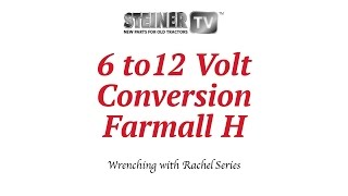 6 to 12 volt on Farmall