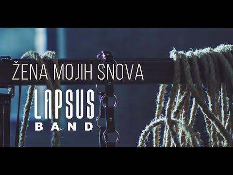LAPSUS BAND - ZENA MOJIH SNOVA (OFFICIAL VIDEO) 4K