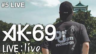 "YouTube動画:AK-69 LIVE:live #5 ""LIVE"""