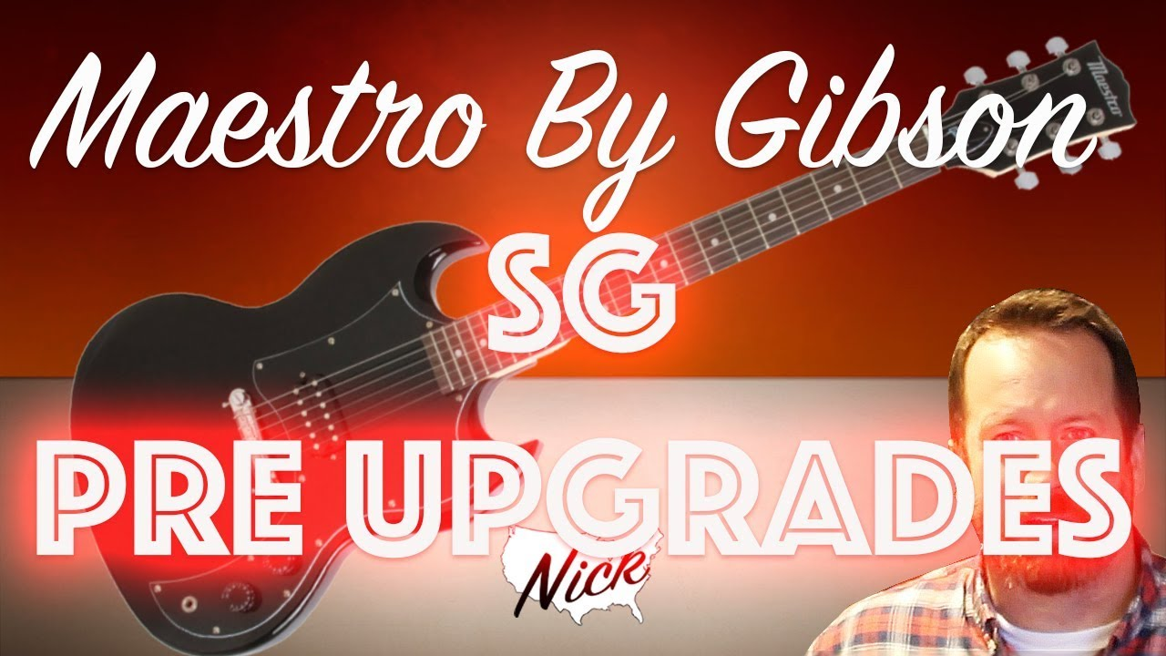 Maestro By Gibson Sg Review Stock Review Before Upgrades Youtube