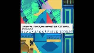 The Boy Next Door Fresh Coast Feat Jody Bernal La Colegiala Blackjack Field Bootleg