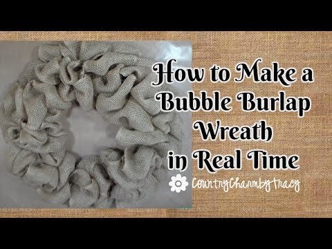 How To Make Bubble Burlap Wreath