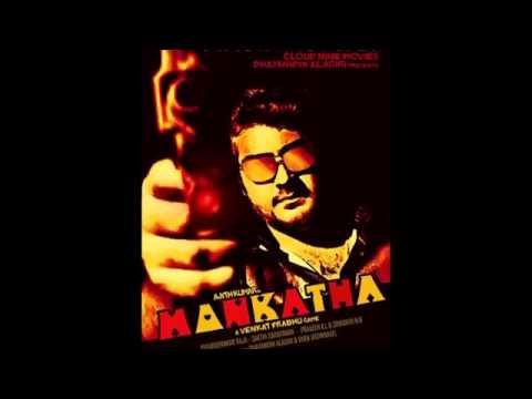Mankatha   Mangatha Theme Music