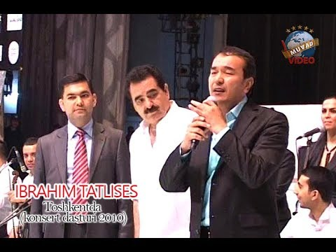 IBRAHIM TATLISES Toshkentda ( Konsert dasturi 2010)