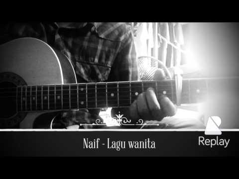 naif - lagu wanita (cover by ray)