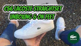 €56 LACOSTE STRAIGHTSET | Unboxing & On Feet