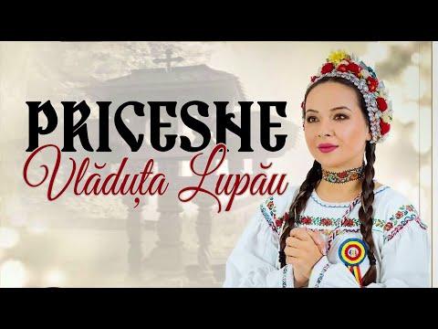 Vladuta Lupau - Pricesne 2018