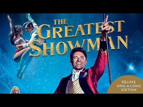 The Greatest Showman Soundtrack...
