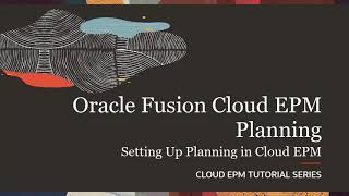 Setting Up Planning in Cloud EPM video thumbnail