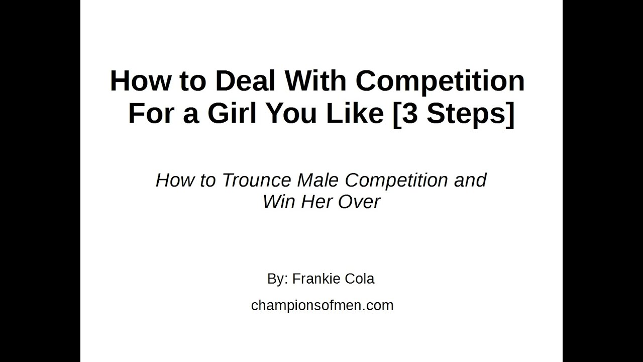 Competition over a girl