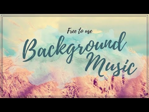 25+ Free To Use Background Music Youtubers Use No Copyright - YouTube