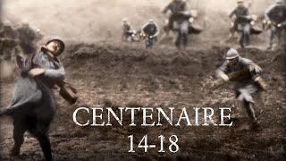 Centenaire de la Grande Guerre  I 14 -18 I HD