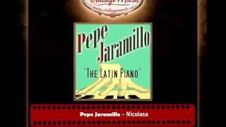 Pepe Jaramillo – Nicolasa