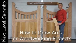 How to Draw Arcs for Woodworking Projects