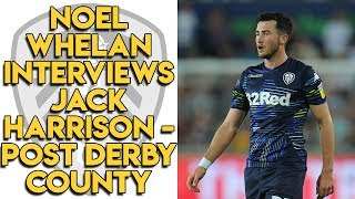 Jack Harrison Interview Post Derby County
