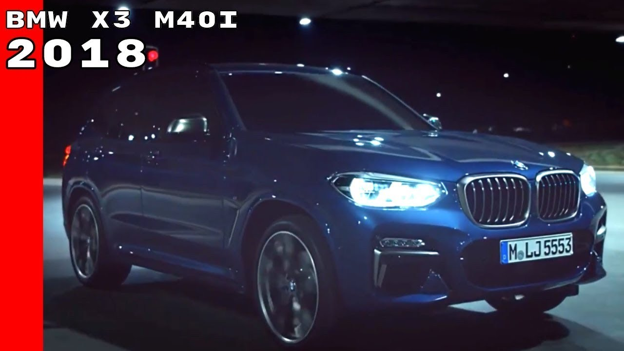 Great News 2018 Bmw X3 M40i Release Date Price And Spec Today Youtube