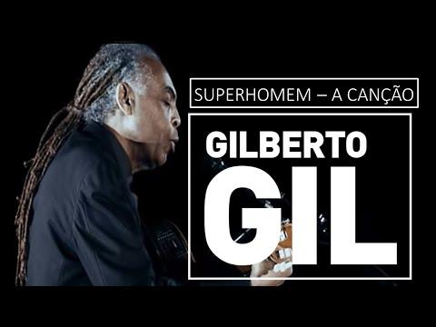 Superhomem - a canção - Gilberto Gil