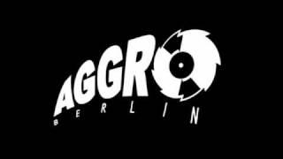 Aggro Berlin - Aggro Berlin Zeit (Instrumental)