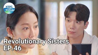 Revolutionary Sisters EP.46 | KBS WORLD TV 210911