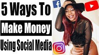 How to Make Money on Social Media 2019 (5 Easy Ways)