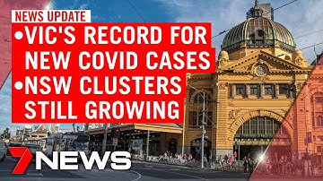 7NEWS Update - Wednesday, July 22: Victoria's record for COVID-19 cases; NSW clusters grow | 7NEWS
