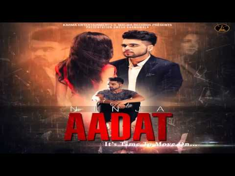 aadat ninja latest punjabi song audio youtube