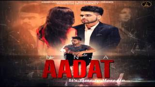 Aadat || Ninja || Latest Punjabi Song 2015 || Audio