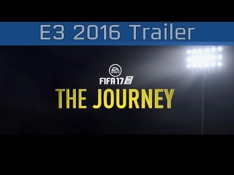 FIFA 17 - E3 2016 The Journey Trailer [HD 1080P]
