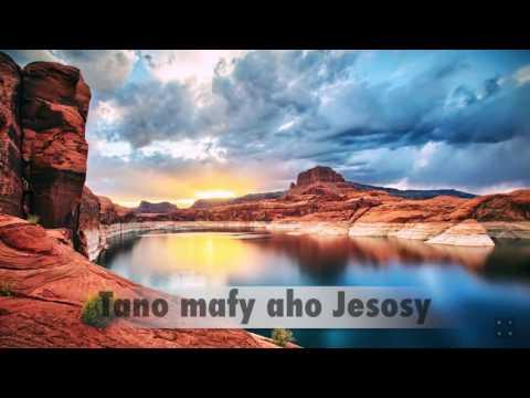 Tano mafy aho Jesosy - Adilia