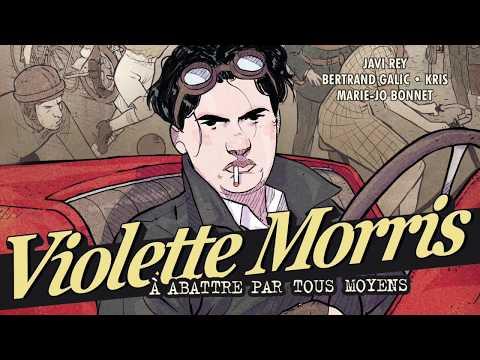 bande annonce de l'album Violette Morris, À abattre par tous moyens T.2