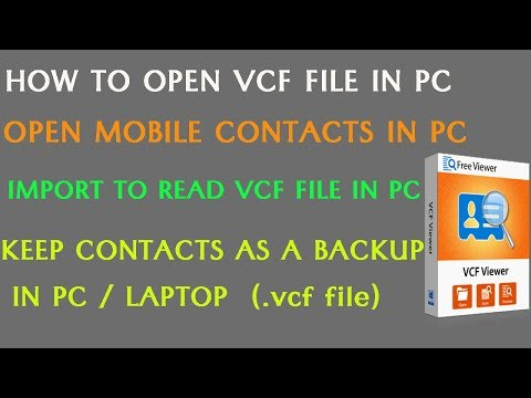 How to Open VCF File in PC or Laptop to Keep Contacts as a
