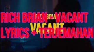 Rich Brian - Vacant  Lyrics + Terjemahan Bahasa Indonesia