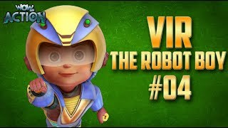 Vir: The Robot Boy | Hindi Cartoon Compilation For Kids | Compilation 04 | WowKidz Action