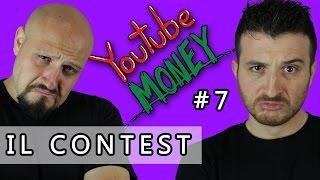 CONTEST- YOUTUBE MONEY ep 7